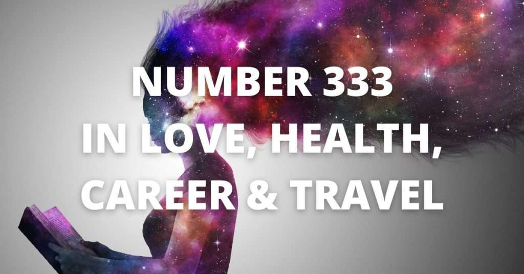 ANGEL NUMBER 333 IN LOVE AND TRAVEL